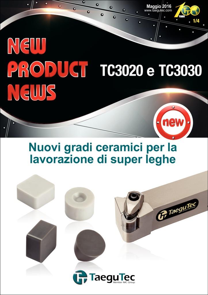 thumbnail of 20160531 Tornitura – Nuovi gradi ceramici TC3020 TC3030 per lavorazione di super leghe Taegutec