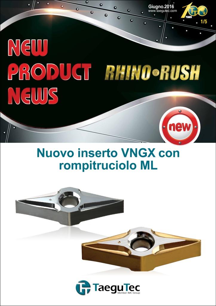thumbnail of 2016070 Nuovo inserto RIHNORUSH – VNGX con rompitruciolo ML Taegutec
